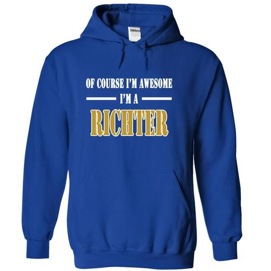 Of Course Im Awesome Im a RICHTER - #wedding gift #gift for him. ACT QUICKLY => https://www.sunfrog.com/Names/Of-Course-Im-Awesome-Im-a-RICHTER-tehjtvofdp-RoyalBlue-11065401-Hoodie.html?68278