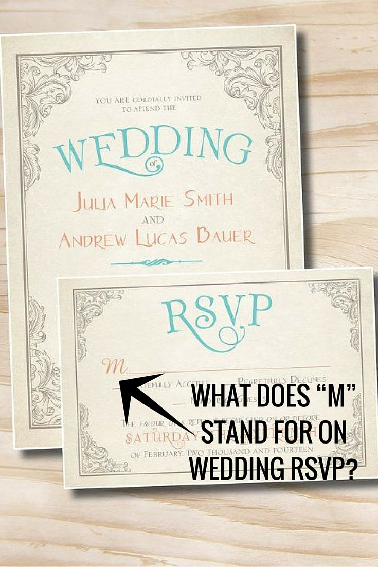 what does m stand for on rsvp | Wedding Invitations | Pinterest ...