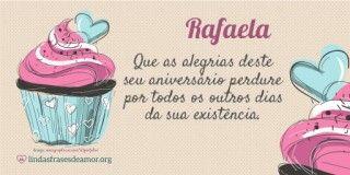 Imagem de bolos rosas com  nome Rafaela com o 5132. Que as alegrias deste seu aniversário perdure por todos os outros dias da sua existência.