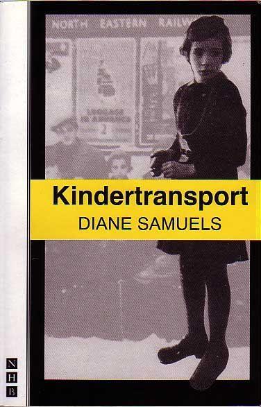 Kindertransport diane samuels essays