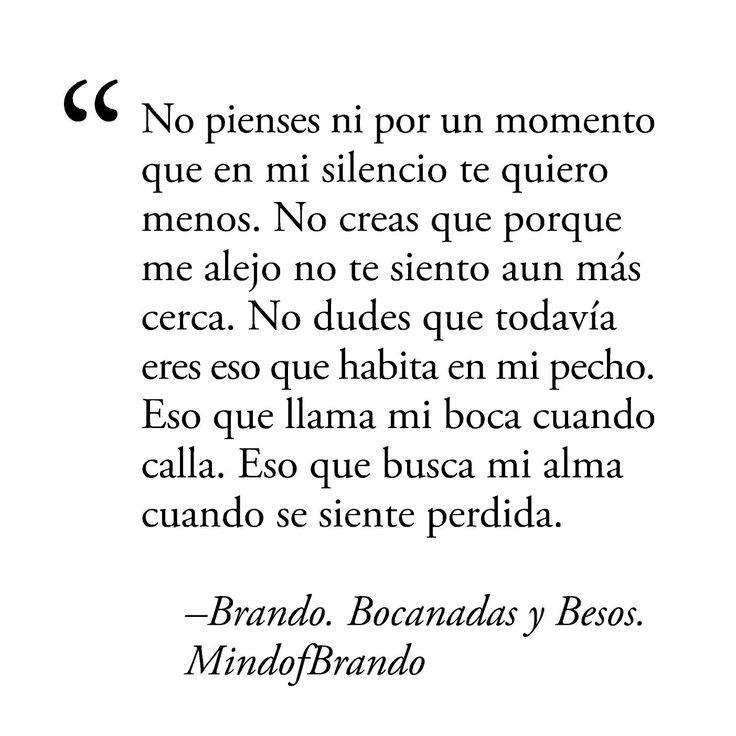–Brando. Bocanadas y Besos. Mind of Brando