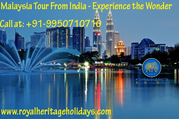 Malaysia Packages From India - Experience the Wonder  #Malaysia Packages are the perfect packages for memories that last a lifetime. Along with the most picturesque beaches and islands, nature reserves and national parks; Malaysia also has many man-made marvels to its credit. Book malaysia packages from Royal Heritage Holidays and get best deals on online booking.  +91-9950710710  http://www.royalheritageholidays.com/malasiya-holiday-packages.html