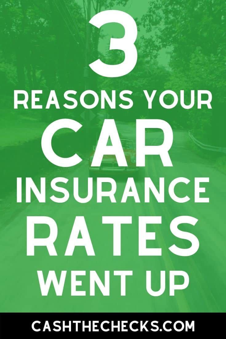 3 Reasons Your Car Insurance Rates Went Up In 2020 Car Insurance