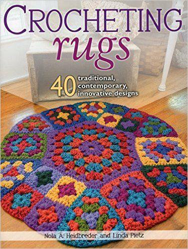 Tapetes crochê: 40 tradicionais, contemporâneos, designs inovadores: Nola A. Heidbreder, Linda Pietz: 0011557014655: Amazon.com: Livros