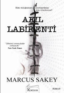 akil labirenti - marcus sakey - koridor yayincilik http://www.idefix.com/kitap/akil-labirenti-marcus-sakey/tanim.asp