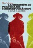 creacion de personajes cinematograficos: el espejo de celuloide-raul serrano-9788492626618