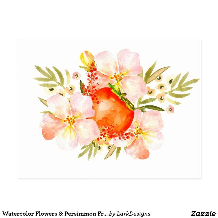 Watercolor Flowers & Persimmon Fruit Bouquet Postcard