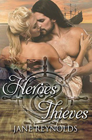 Book Cover: Heroes & Thieves by Jane Reynolds