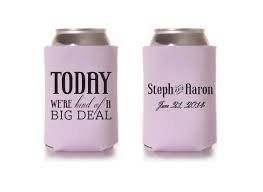 FREE SHIPPING Big Deal Wedding Reunion Can Bottle Holder Party Favors Trinkets Coolers Personalized Custom Beer Can Foam by WeddingsandReunions on Etsy