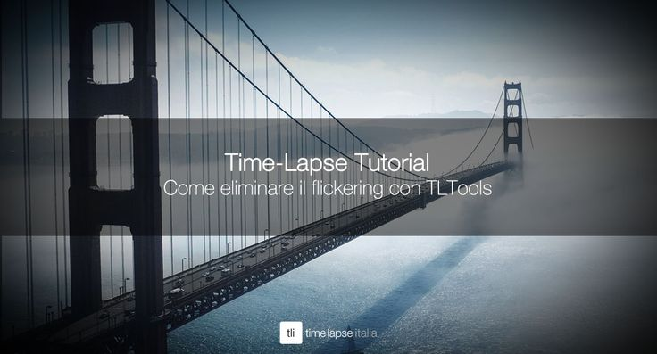 TUTORIAL Come eliminare il flickering con TLTools  http://timelapseitalia.com/prodotti/software-per-timelapse/eliminare-il-flickering-con-tl-tools/?utm_content=buffer6f64a&utm_medium=social&utm_source=pinterest.com&utm_campaign=buffer  #timelapse