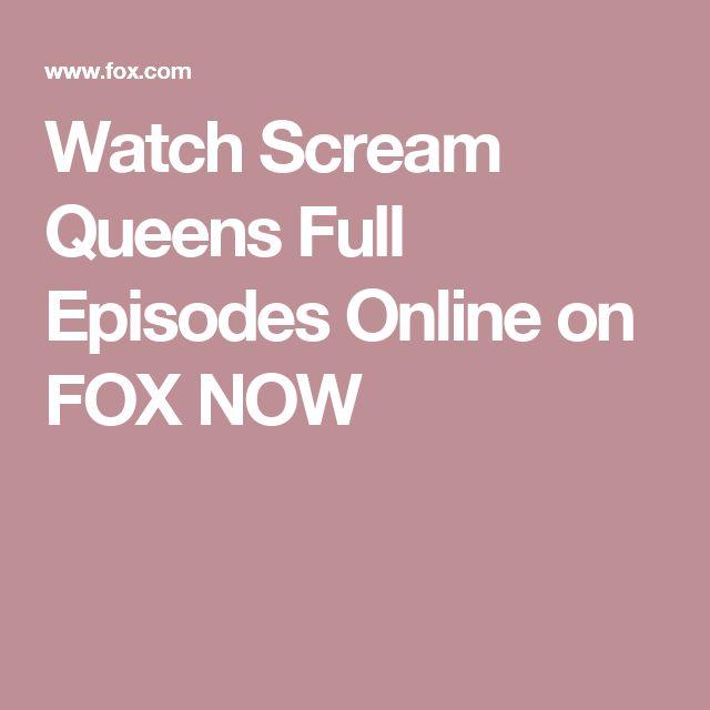 Watch Scream Queens Full Episodes Online on FOX NOW
