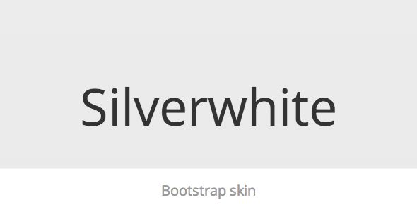 Silverwhite - Bootstrap Skin . Silverwhite has features such as Compatible Browsers: IE8, IE9, IE10, Firefox, Safari, Chrome, Software Version: Bootstrap 3