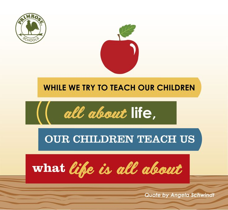 A child is a parent's true teacher in life! We love this