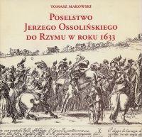 Poselstwo Jerzego Ossolińskiego do Rzymu w roku 1633