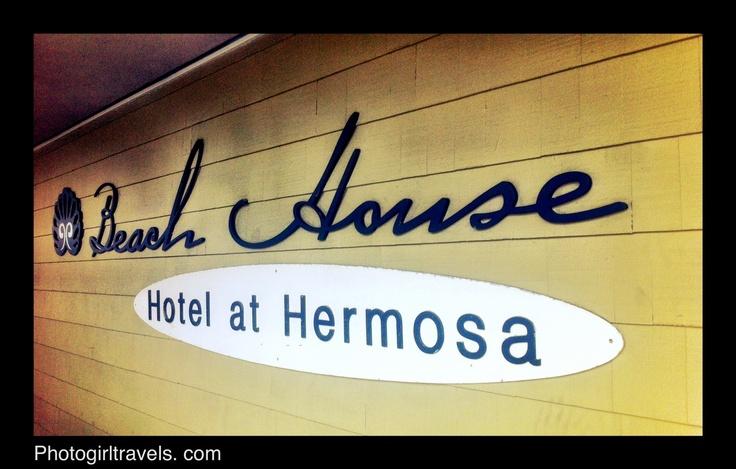 The Beach House Hotel in Hermosa Beach, California
