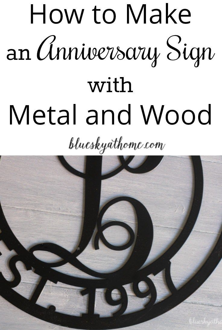 How to Make an Anniversary Sign with Metal and Wood. Have a special occasion coming up? a metal and wood sign is a great idea for a gift.