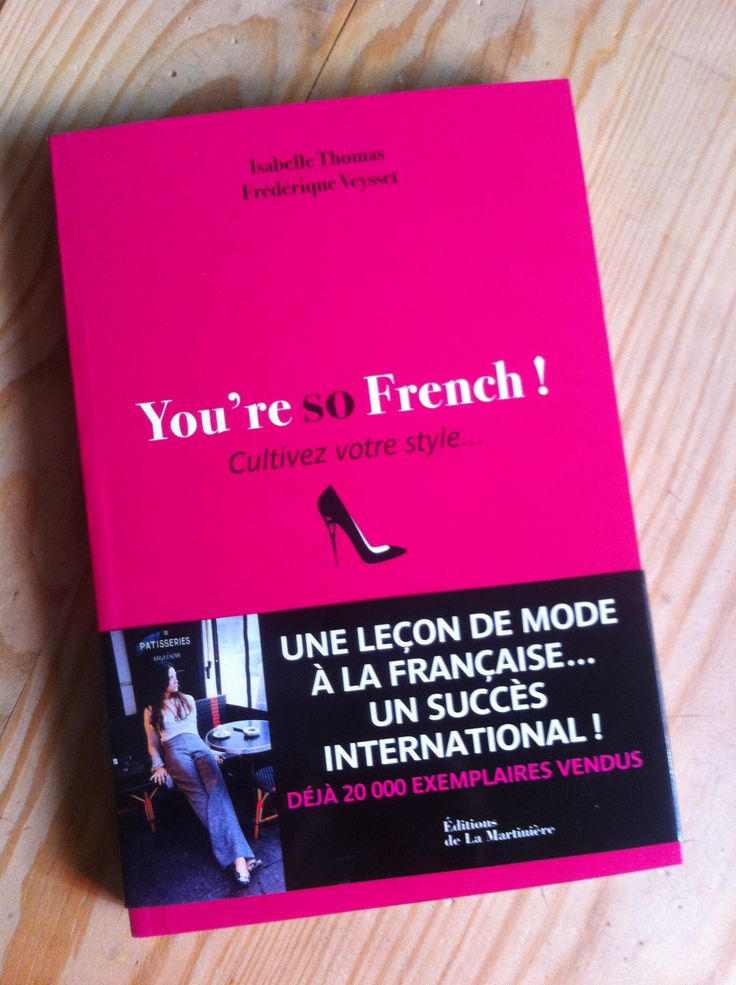 You're so french ! isabelle thomas