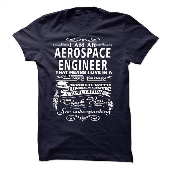 I am an Aerospace Engineer - #hoodies #cool tshirt designs. BUY NOW => https://www.sunfrog.com/LifeStyle/I-am-an-Aerospace-Engineer-18236836-Guys.html?60505