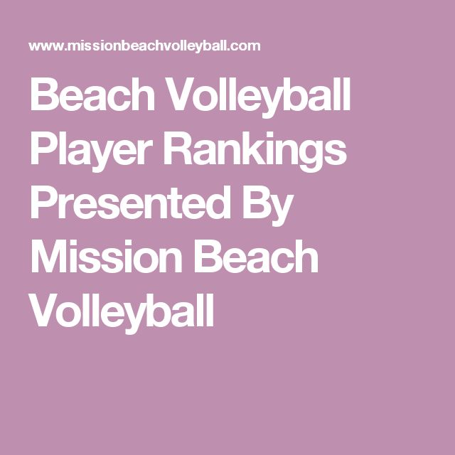 Beach Volleyball Player Rankings Presented By Mission Beach Volleyball