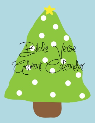 Free Printable Bible Verse Advent Calendar - Perfect mix of OT and NT verses for children!