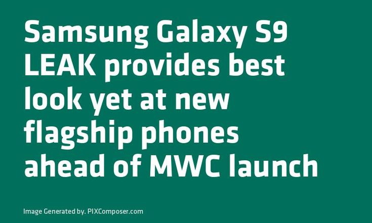 #Samsung #Galaxy S9 LEAK provides best look yet at new flagship phones ahead of MWC launch