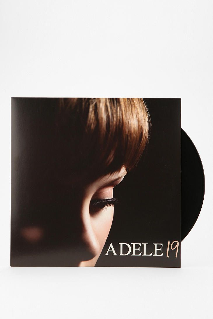 Adele 19 Everything sounds better on a record