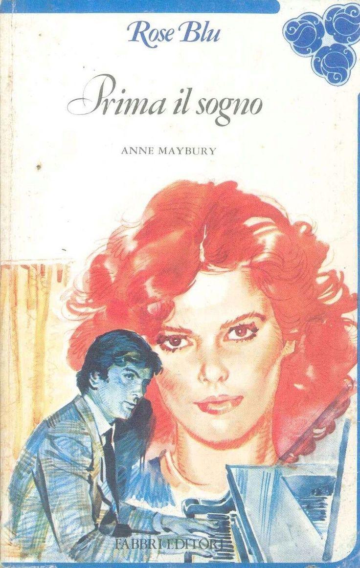 PRIMA IL SOGNO - ANNE MAYBYRY - ROSE BLU in Libri e riviste, Altro libri e riviste   eBay
