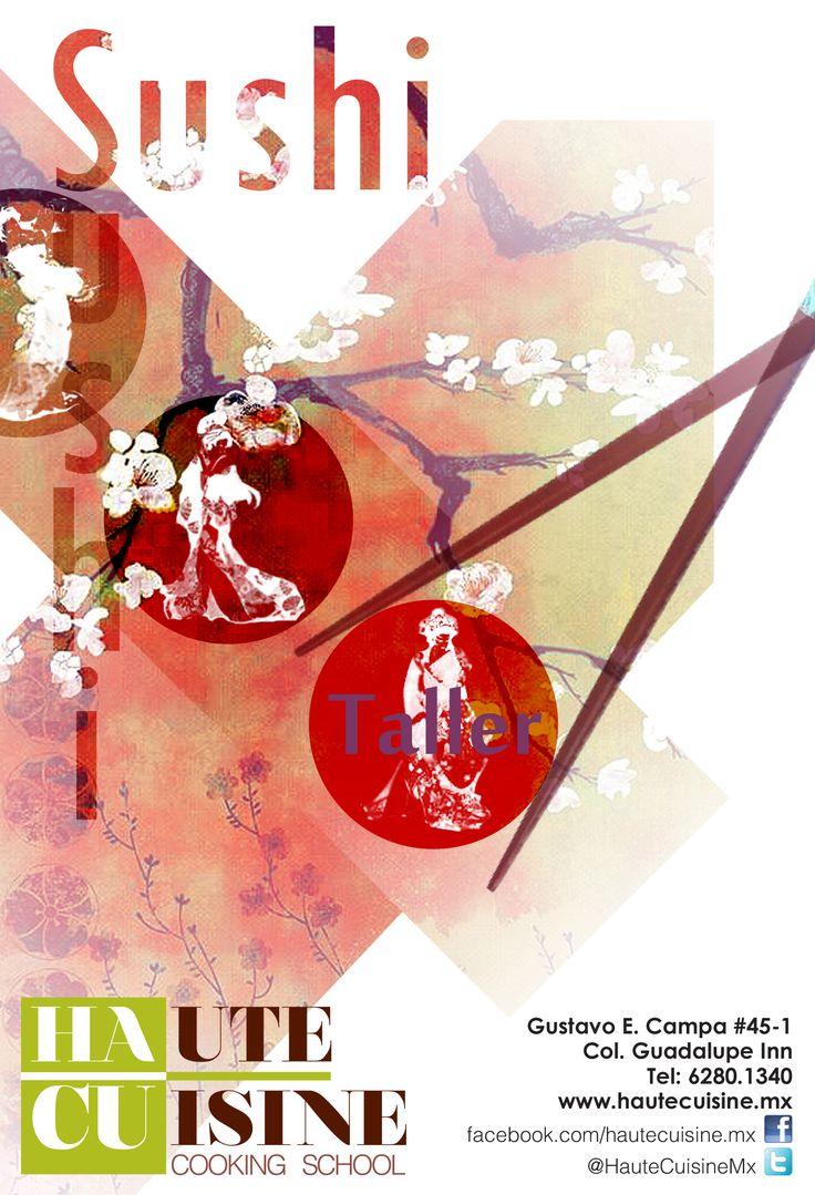 """Próximo """"Taller de Sushi"""" matutino 27 de febrero 10 a 1 PM Info: contacto@hautecuisine.mx Tel:62801340"""