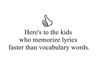 :D: Music, Life, Quotes, Stuff, Funny, True, Things, Lyrics, Kid