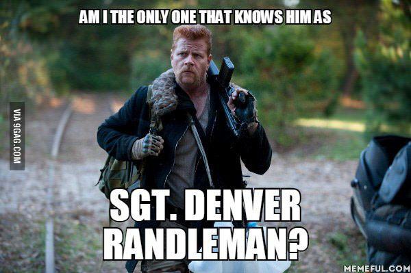 Sgt. Denver Randleman... - 9GAG