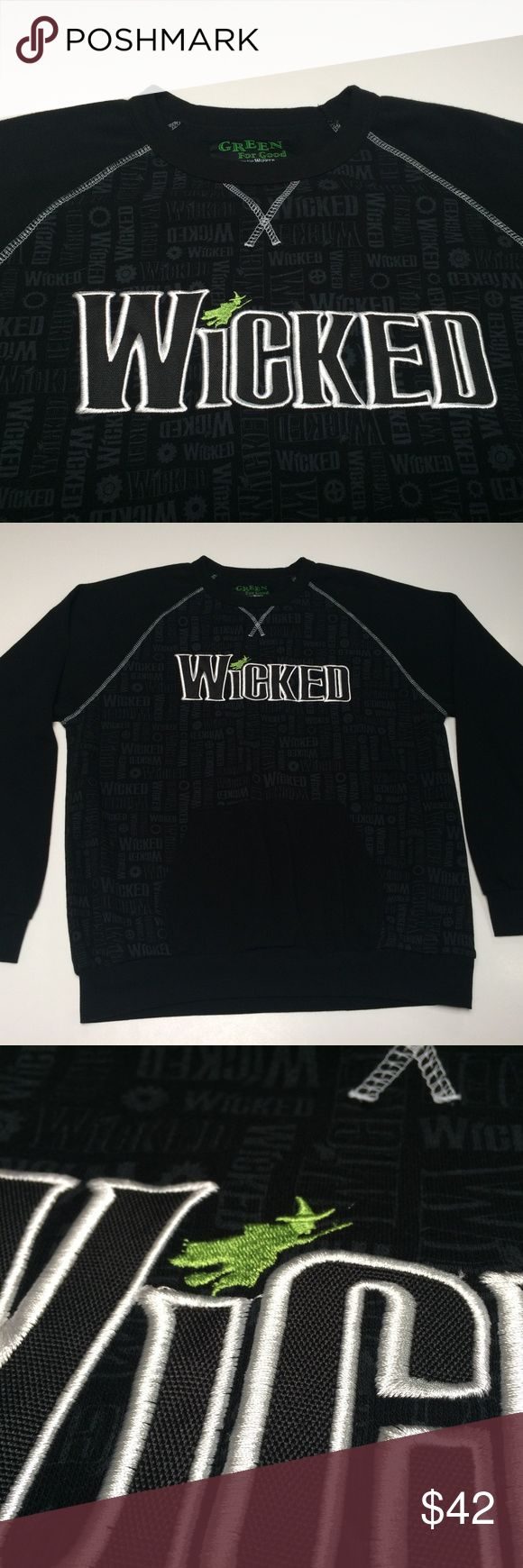 Wicked Musical Official Crew Sweatshirt Official merchandise Rare and out of print Unique pocket on crew sweatshirt  Smoke and pet free storage Happy to answer and questions Thanks for looking. green for good Shirts Sweatshirts & Hoodies