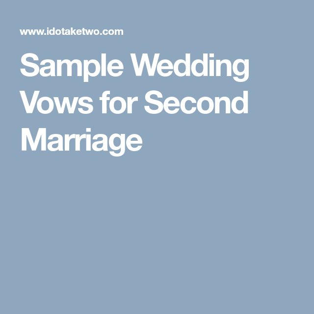 Sample Wedding Vows For Second Marriage