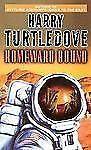 Worldwar and Colonization Ser.: Homeward Bound by Harry Turtledove (2005, Paperb