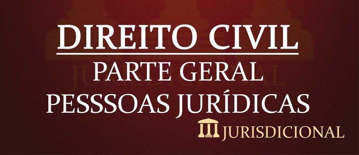 Resumão: Direito Civil - Parte Geral: Pessoas Jurídicas. Melhor resumo: simples, objetivo, direto. Acesse já e descubra novas formas de estudar Direito.