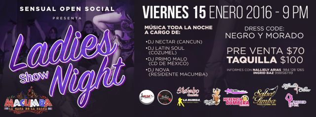 Sensual Open Social | Macumba | Cancún Quintana Roo | 15 de Enero Sensual Open Social SOS presenta: Ladies Night Shows Viernes 15 de Enero 21:00 hrs Macumba Av. Uxmal esquina Av. Yaxchilan Cancún Q...