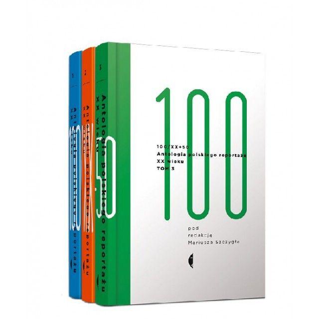 Antologia 100/XX. Antologia polskiego reportażu XX wieku. Tom 1-3 (komplet)…