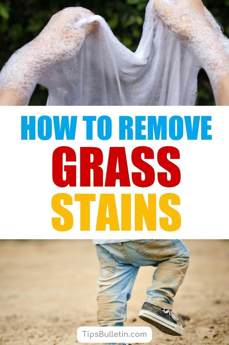 4 Amazing Ways To Remove Grass Stains Grass Stains How To