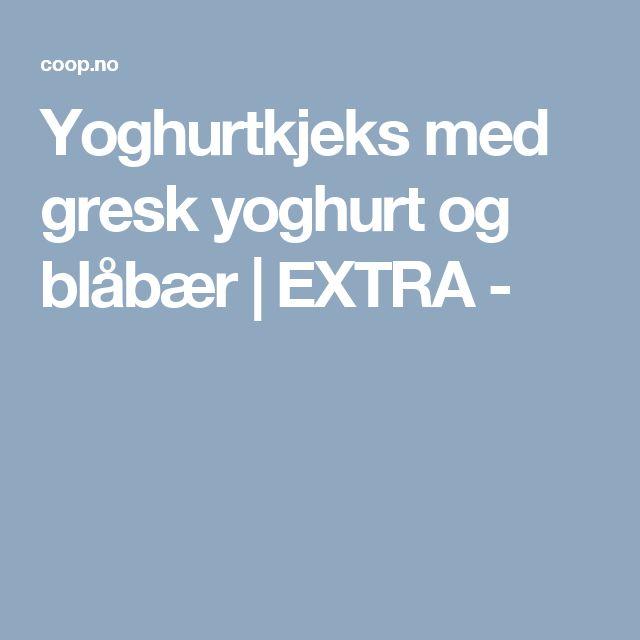 Yoghurtkjeks med gresk yoghurt og blåbær   EXTRA -