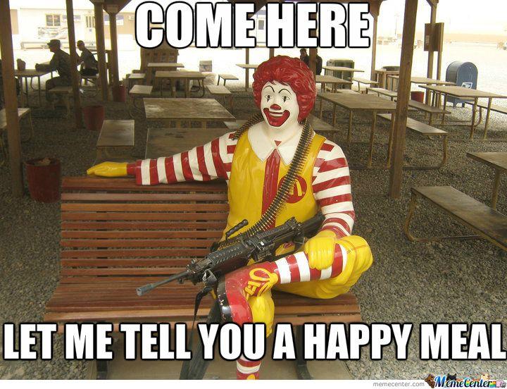 mcdonalds memes   Threatening Mcdonalds [Ronald Mcdonald]