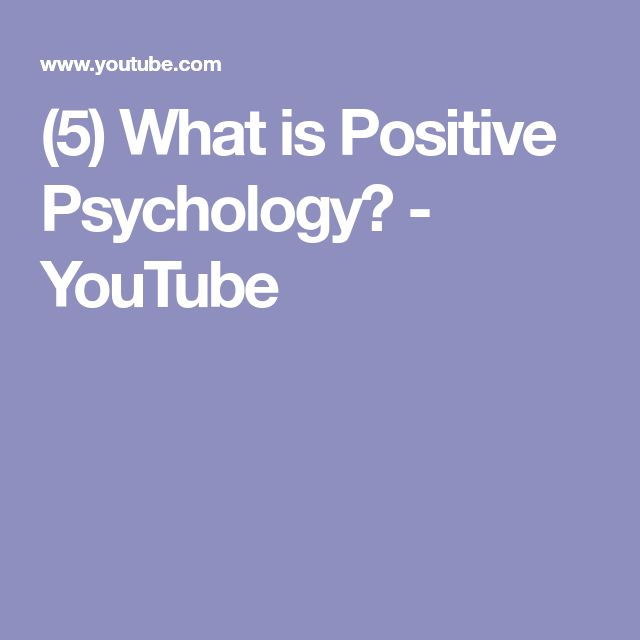(5) What is Positive Psychology? - YouTube