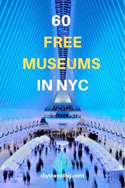 61 Free Museums in NYC by Day in 2019