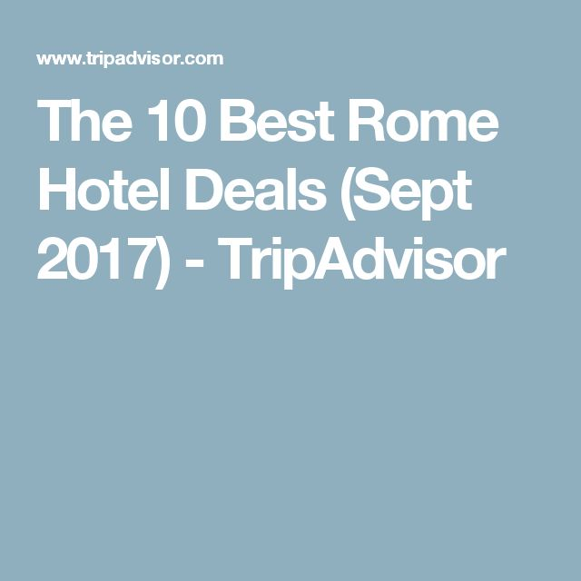 The 10 Best Rome Hotel Deals (Sept 2017) - TripAdvisor