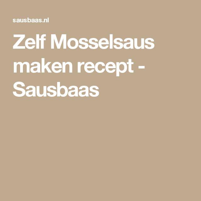 Zelf Mosselsaus maken recept - Sausbaas