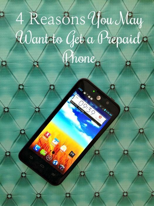 4 Reasons You May Want to Get a Prepaid Phone #PrepaidPhones