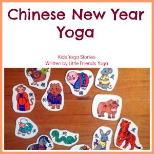 Celebrate the Chinese New Year through movement with this yoga class plan by Little Friends Yoga >> Kids Yoga Stories