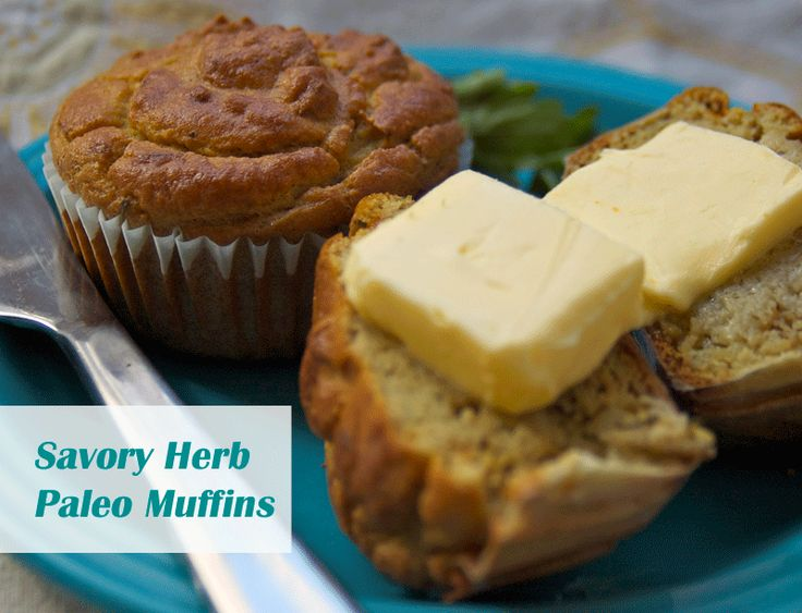 Savory Grain Free Herb Muffins - Good as both a bread with supper or a savory breakfast.