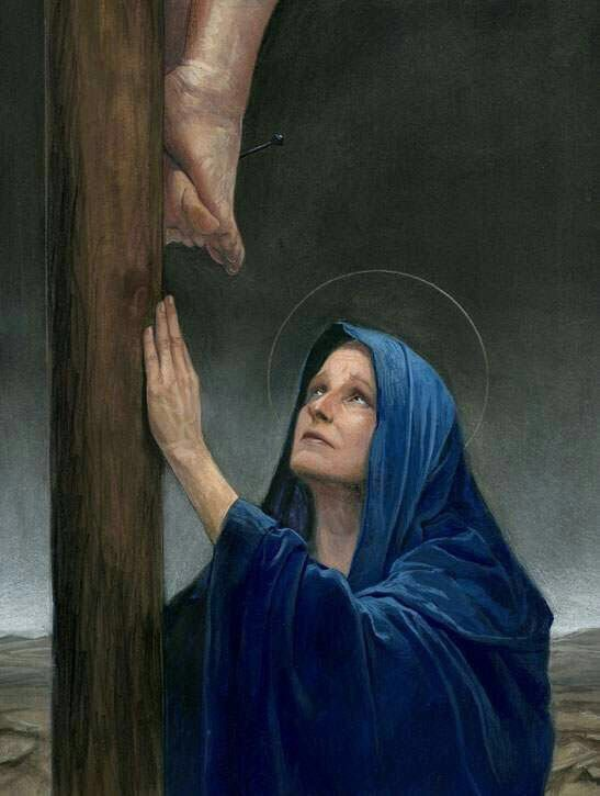 Mother Mary at the foot of the Cross.
