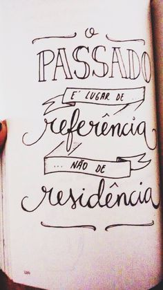 O passado é lugar de referência                              …