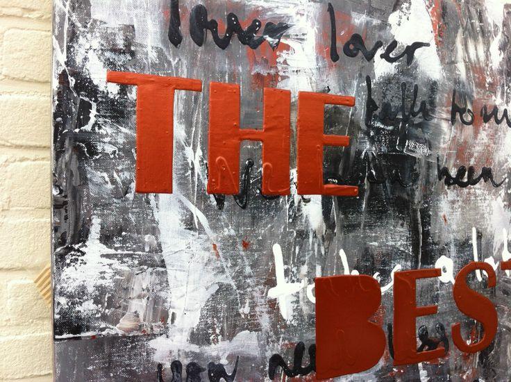 Schilderij met songtekst van Daniel. The Best Is Yet To Come