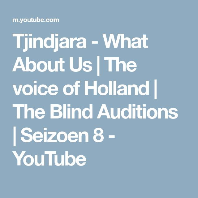 Tjindjara - What About Us | The voice of Holland | The Blind Auditions | Seizoen 8 - YouTube